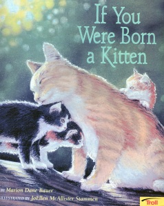 If You Were Born A Kitten